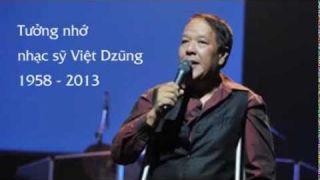 Tưởng nhớ nhạc sỹ Việt Dzũng 1958 - 2013
