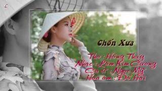 Chốn Xưa Thơ Hồng Thúy, Lâm Kim Cương, Ngọc Mỹ, Tiến KOK và Hùng Đặng