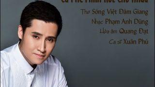 Cà Phê Mình Rót Cho Nhau (Phạm Anh Dũng, thơ Sóng Việt Đàm Giang) - Xuân Phú (Voice Guide)