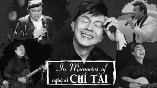 In Memories Of Nghệ Sĩ Chí Tài