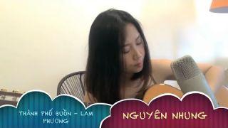 Thành Phố Buồn - Nguyên Nhung (Guitar Cover)