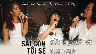 Sài Gòn Tôi Sẽ | Cẩm Vân Khắc Triệu (ft. CeCe Trương)