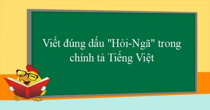 Hỏi Ngã Chính Tả Tự Vị ▬ Từ điển tiếng Việt