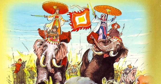 Tinh thần Hai Bà Trưng gần 2000 năm vẫn truyền cảm hứng cho phụ nữ Việt